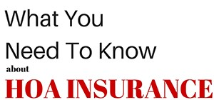 What is Homeowner Association or HOA Insurance Policy?